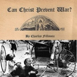 Can Christ Prevent War?