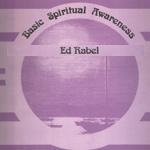 Ed Rabel: Basic Spiritual Awareness (Audio)
