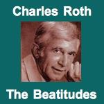 Charles Roth - The Beatitudes