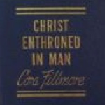 Cora Fillmore Christ Enthroned in Man