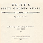Dana Gatlin Unity's Fifty Golden Years