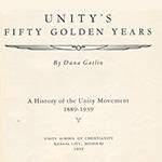 Dana Gatlin Unity's Fifty Golden Years