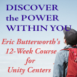 Discover the Power Within You — A 12-Week Course for Unity Centers