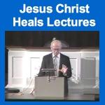 Ed Rabel Jesus Christ Heals Lectures