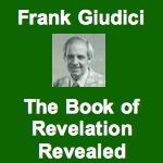 Frank Giudici The Book of Revelation Revealed