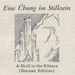 Eine Übung im Stillesein