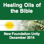 Healing Oils of the Bible (Dec 2014)