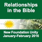 Relationships in the Bible (Jan-Feb 2016)