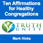 Ten Affirmations for Healthy Congregations