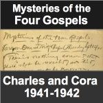 Mysteries of the Four Gospels by Charles and Cora Fillmore 1941-1942