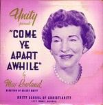 May Rowland - Come Ye Apart Awhile