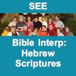 BI605 Bible Interpretation: Hebrew Scriptures