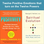 Twelve positive emotions that turn on the twelve powers