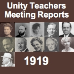 Unity Teachers Meeting Reports in 1919