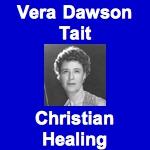 Vera Dawson Tait - Christian Healing (Audio)