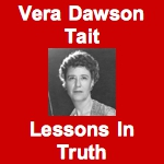 Vera Dawson Tait - Lessons In Truth (Audio)