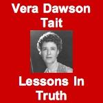 Vera Dawson Tait - Lessons In Truth (Audio)