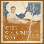 Myrtle Fillmore - Wee Wisdom's Way
