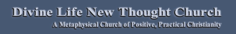 Divine Life New Thought Church Banner