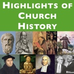 Highlights of Church History