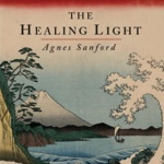 Agnes Sanford—The Healing Light