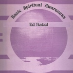 Ed Rabel: Basic Spiritual Awareness (Audio)