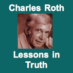 Charles Roth on Lessons In Truth