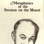 Ed Rabel Metaphysics of the Sermon on the Mount