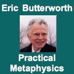 Eric Butterworth Practical Metaphysics