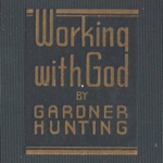 Gardner Hunting Working With God cover
