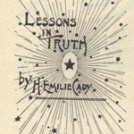 Lessons in Truth Facsimile Edition