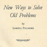 Lowell Fillmore New Ways To Solve Old Problems