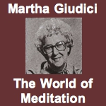 Martha Giudici The World of Meditation
