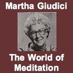 Martha Giudici The World of Meditation