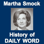 Martha Smock History of DAILY WORD
