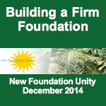 Building a Firm Foundation (Dec 2014)