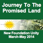 Journey to the Promised Land (Mar-May 2014)