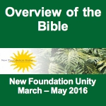 Overview of the Bible - A Metaphysical Interpretation