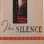 The Silence by E.V. Ingraham