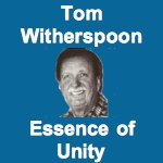 Tom Witherspoon Essence of Unity