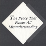The Peace That Passes All Misunderstanding by Tom Witherspoon