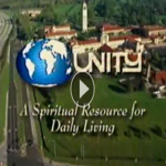 Unity - A Spiritual Resource for Daily Living Video